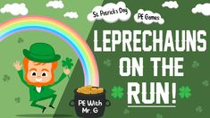St Patrick's Day PE Games: Leprechauns On The Run Movement Songs, Warm Up Games, Elementary Pe, Pe Activities, Virtual Games, Pe Games, Brain Breaks, Teaching Tips, Leprechaun