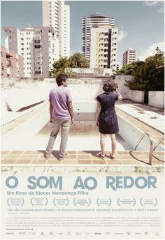 O Som ao Redor / Neighbouring Sounds - Brazilian movie