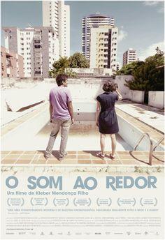 """""""O som ao redor"""", Kleber Mendonça Filho."""