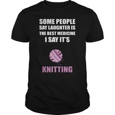 #KNITTING IS THE BEST MEDICINE. 100% Printed in the U.S.A - Ship Worldwide. Not sold in stores. Guaranteed safe and secure checkout via: Paypal | VISA | MASTERCARD? | YeahTshirt.com