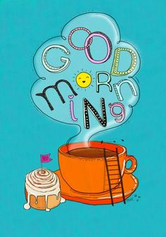 Good Morning │Buenos días - #Goodmorning - #Buenosdias - #Dias - #Weekend