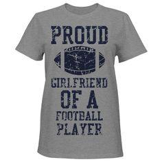 Proud Football Girlfriend | Shirt