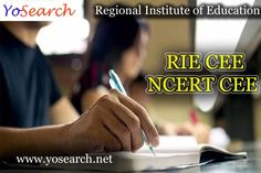Looking for #RIE_CEE 2018 Notification? Visit #Yosearch.net for Regional Institute of Education CEE 2018 Eligibility, Application Form, Exam Date, Admit Card, Exam Pattern, Seats, Fee Structure, Online Registration Form, Application Dates and more details about RIE #NCERT #CEE 2018.