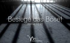 """""""Lass dich nicht vom Bösen besiegen, sondern besiege Böses mit Gutem."""" Römer 12:21  #römer #roemer #römer12 #roemer12 #gott #jesus #heiligergeist #gutes #beten #gut #kampf #zusage #glaube #glaubensimpulse #bibel #bibelvers"""