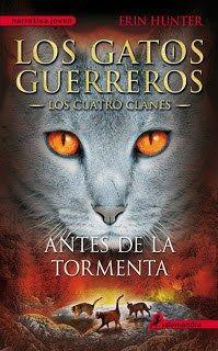 4. Antes De La Tormenta Los Gatos Guerreros