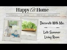 Happy At Home: Decorate With Me | Late Summer Living Room
