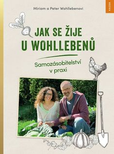 jak se žije u wohllebenů Peter Wohlleben, Memes, Cards, Homestead, Products, Recommended Books, Small Farm, Tips And Tricks, Knowledge
