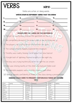 Two worksheets to help students to learn and practice identifying and using verbs in different tenses. Great as a review or homework activity. Includes the following: - Write down your own verbs. - Underlines the verbs in the sentences. - Change each verb tense to present continuous. - Change each verb to past tense. - Write ten sentences and circle the verb. handout printable worksheet workbook review no prep answers learn classroom student teach homework grammar activity