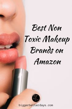 The best non toxic makeup brands on Amazon. You'll love these amazing natural beauty products you can get with a click of a finger! #makeup #amazon #natural #nontoxic #beauty #green #blogger