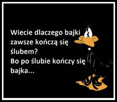 Bajki i ślub Best Memes, Best Quotes, Funny Quotes, Funny Memes, Jokes, Weekend Humor, Scary Funny, Funny Stories, Quotations