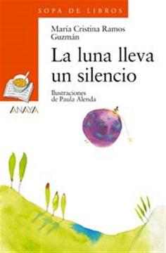 La luna lleva un silencio / María Cristina Ramos Guzmán. Libro de poemas dirigido a un público infantil, que presenta motivos extraídos de la naturaleza: el mar, la luna, las caracolas, los peces, la nieve. Tratamiento poético fiel a la tradición rítmica de la poesía en lengua castellana destinada a lectores infantiles.