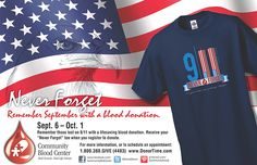 Sept. 6 to Oct. 1 CBC Never Forget 9/11 t-shirt when you register to donate blood.