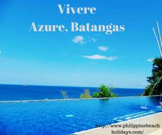 Vivere Azure, a resort nestled at the unspoiled beaches of Anilao, Batangas. Batangas, Tourist Spots, Resorts, Beaches, Water, Outdoor, Gripe Water, Outdoors, Vacation Resorts