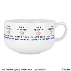I'm a Teacher [apple] What's Your Superpower? Soup Mug