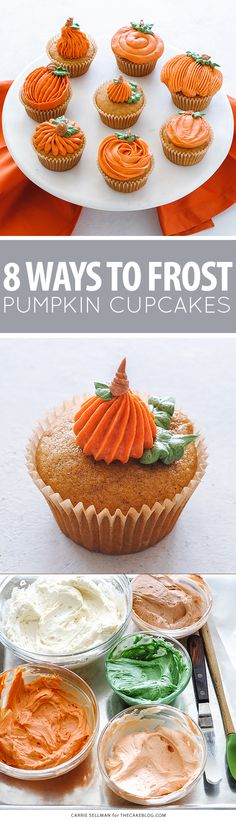 8 Ways to Decorate a Pumpkin Cupcake with Buttercream Frosting | Carrie Sellman for TheCakeBlog.com Buttercream Frosting, Cupcake Frosting, Cupcake Cookies, Frosting Flowers, Icing, Holiday Cakes, Holiday Desserts, Holiday Baking, Halloween Desserts