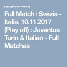 Full Match › Svezia - Italia, (Play off) : Juventus Turin & Italien - Full Matches Full Match, Turin, Play, Italia