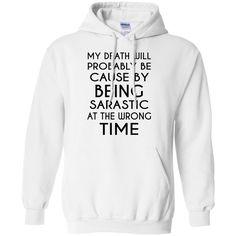 Sarcastic Death Pullover Hoodie 8 oz