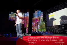 Evolution doesn't invent things from scratch. It merely tinkers with things. Ted Quotes, Ted Speakers, Ted Talks, Inventions, Evolution, Challenges, Spaces, Thoughts, Education
