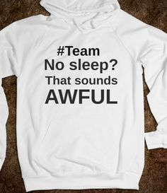 Team No Sleep Sounds Awful