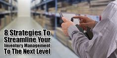 Inventory Management Is A Serious Topic. Inventory Management Strategies Are So Important That It Can Make Or Break The Profitability Of A Business. Check Out 8 Strategies To Streamline Your Inventory Management To The Next Level