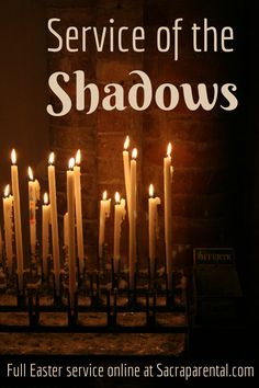 Service of the Shadows, Tenebrae Service for Holy Week, paintings for Easter, Christian parenting blogs, Candlelight Easter service