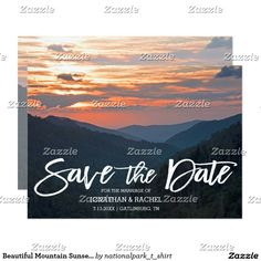 Beautiful Mountain Sunset Wedding Save The Date CardThis wedding save the date features nature landscape photography of a beautiful Smoky Mountain sunset. Great for a Smokies, country, rustic, mountain or destination wedding. Matching products are available in my shop.