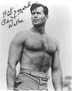 Clint Walker (Cheyenne Bodie): Famous western movie actor, standing Many say his either was or should be a source reference for Superman. Some artists have admitted on forums they use his likeness as a source reference Clint Walker Actor, Norman, Cheyenne Bodie, Tv Westerns, Hairy Chest, Hairy Men, American Actors, Classic Hollywood, Hollywood Men
