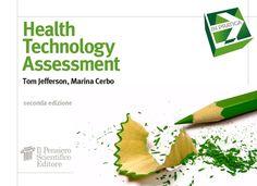 """Health Technology Assessment"" Tom Jefferson, Marina Cerbo (2a edizione) € 8"