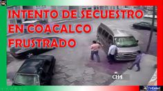 Intento de secuestro frustrado en COACALCO