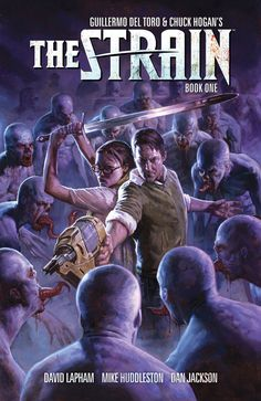 "Dark Horse Comics Announces ""The Strain: The Night Eternal"" » Word of the Nerd 