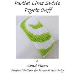 Peyote Pattern Partial Lime Swirls Peyote Cuff / by SandFibers