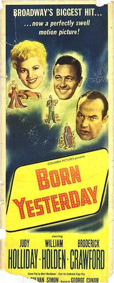 """""""Born Yesterday"""" (1950) William Holden, Judy Holiday, Broderick Crawford"""