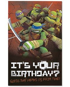 American Greetings Teenage Mutant Ninja Turtles Birthday Card with Sound  Inside message: have a Happy birthday with double pepperoni!  Features a sound clip and images of the teenage mutant ninja Turtles  Open the card to hear sound  Envelope included  Extra postage required