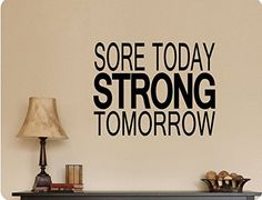 "18""x24"" Sore Today Strong Tomorrow Gym Inspiration Workou..."