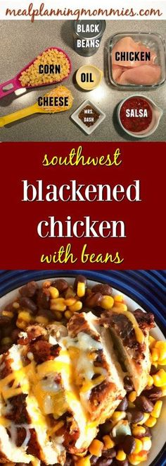 Southwest Chipotle Blackened Chicken with beans - 8 Weight Watcher smart points per serving - Meal Planning Mommies