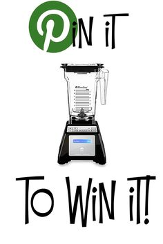 Pin it to Win It! Blendtec Blender - For complete rules click thru to website! Good Luck!