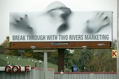 "Two Rivers Marketing billboard. ""Break through with Two Rivers Marketing"" Pushing Boundaries, Two Rivers, Advertising, Ads, Billboard, Mixed Media, Marketing, Creative, Poster"