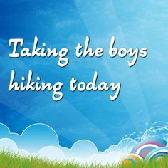 """Taking the boys hiking today ""   ""Taking the boys hiking today""  The boys and I are going on a hike this afternoon and I asked a friend of mine to come along.  I can't remember the name of this trail but I've been on it once with my parents and it's really nice. It's largely a wooded...  ..... to get the full story, click the link and the ""Like"" button. ;-)   http://www.lostandtired.com/2015/07/12/taking-the-boys-hiking-today/"