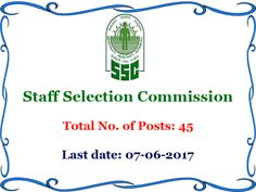 Staff Selection Commission (SSC), Eastern Region has published notification for the recruitment of 45 Research Investigator (Forestry), Senior Scientific