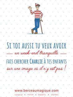Il fallait y penser ! #citation #berceaumagique #ouestcharlie #charlie #blague #vismaviedeparent