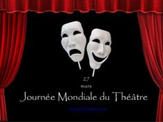 27 mars: Journée mondiale du théâtre Vocabulaire spécifique du théâtre elcondefr.blogspot.com