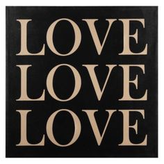 Love Love Love from Z Gallerie