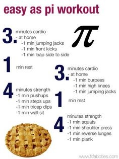 Happy Pi Day! A reader's 3-1-4 workout. More Army, Printable Workouts, Fit, Pi Workout, Fast Workout, Easy A, Home Workout, Workout Ideas, Happy Pi Wallsits and burpees... yikes. Fast workouts Happy Pi Day Printable Workout! Lols pi workout great home workout. Thanks again to the Get Fit with Nikki blog for passing this along. I love these workout ideas!