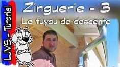 Tuto Zinguerie 3 - Tuyau de descente d'eau - LJVS