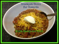 Crockpot Chili for Cowards - Mild Chili Recipe, Good for Kids