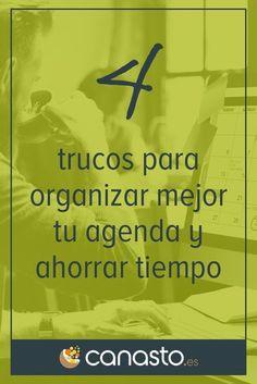 4 trucos para organizar mejor tu agenda y ahorrar tiempo
