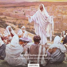 And he began to speak unto them by parables.