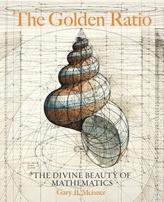 "Read ""The Golden Ratio The Divine Beauty of Mathematics"" by Gary B. Meisner available from Rakuten Kobo. The Golden Ratio examines the presence of this divine number in art and architecture throughout history, as well as its . Sacred Architecture, Cultural Architecture, Golden Ratio Architecture, Architecture Tattoo, Math Art, Science Art, Life Science, Forensic Science, Science News"