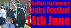 Festival of Rugby Announced @ Belfast Harlequins 14th of June to raise funds for Specialist Treatment for Fintan Hillyard now on \\www.INTOUCHRUGBY.com//