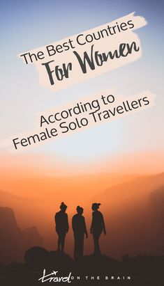 The Best Countries for Women – According to Female Solo Travellers : Where in the world should you start your first solo travel trip if you are a woman? Take it from these badass solo travelista. Solo Travel Tips, Travel Advice, Travel Quotes, Travel Hacks, Travel Articles, Travel Ideas, Travel Info, Travel Guide, Places To Travel
